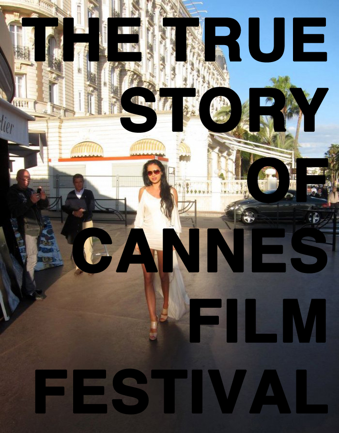 The true story of Cannes film festival